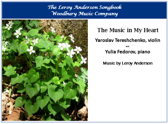 The Music in My Heart, Performed by Tereshchenko & Fedorov (violin/piano duet), Music by Leroy Anderson